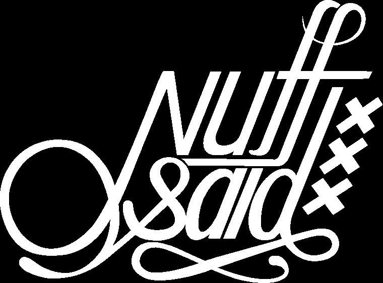 Nuff Said Amsterdam